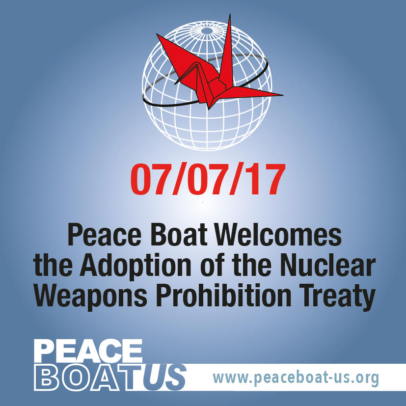 Peace Boat Welcomes The Adoption Of The Nuclear Weapons